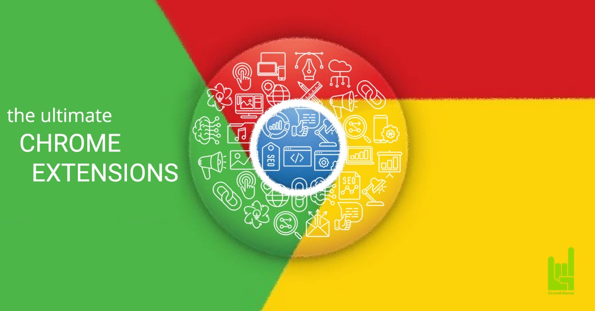 Chrome Extensions: The Best Tools for Growth Hackers & Marketers