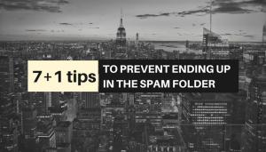 7+1 tips to avoid spam folder