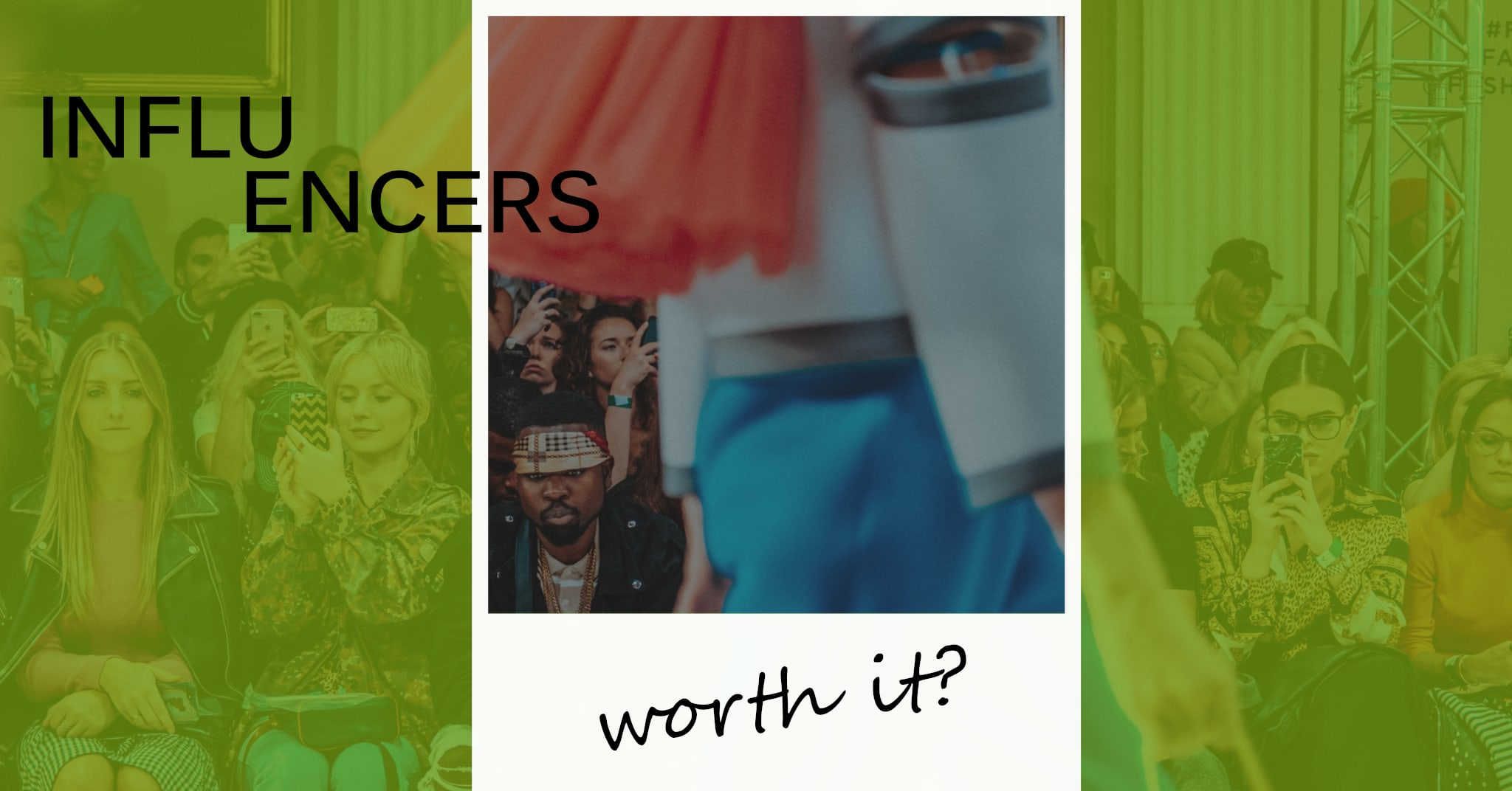 Influencers: Just a Trend or Real Value?