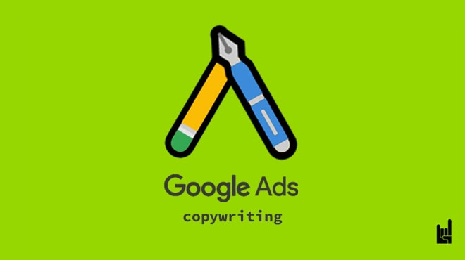 Ad Copy: The Ultimate Guide to Google Ads Copywriting